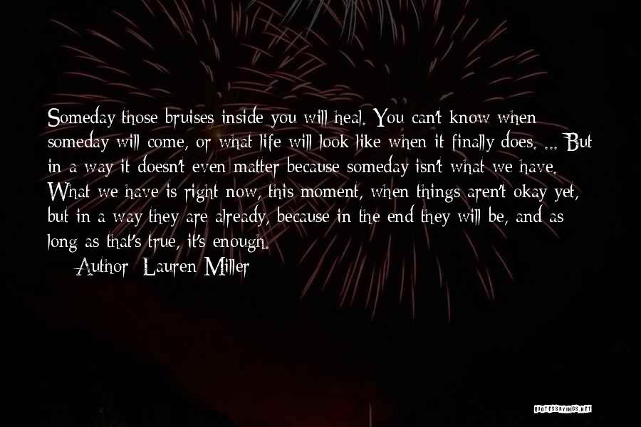 Emotional Pain Quotes By Lauren Miller