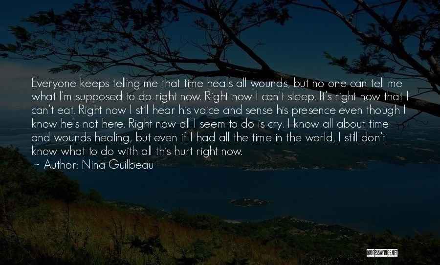 Emotional Pain Quotes By Nina Guilbeau