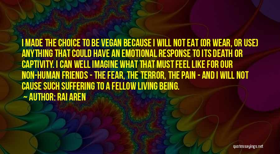 Emotional Pain Quotes By Rai Aren