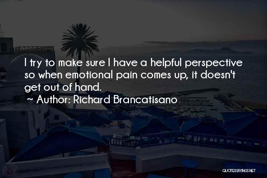 Emotional Pain Quotes By Richard Brancatisano