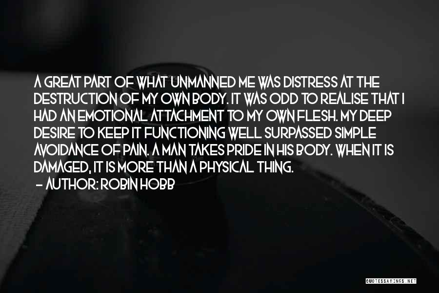 Emotional Pain Quotes By Robin Hobb