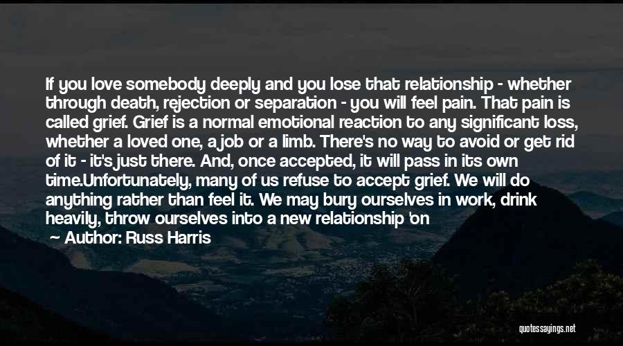 Emotional Pain Quotes By Russ Harris