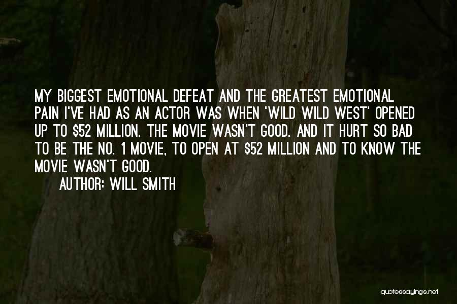 Emotional Pain Quotes By Will Smith