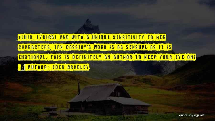 Emotional Sensitivity Quotes By Eden Bradley