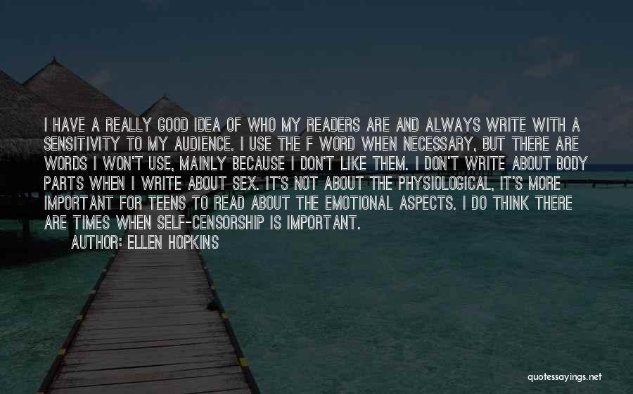 Emotional Sensitivity Quotes By Ellen Hopkins