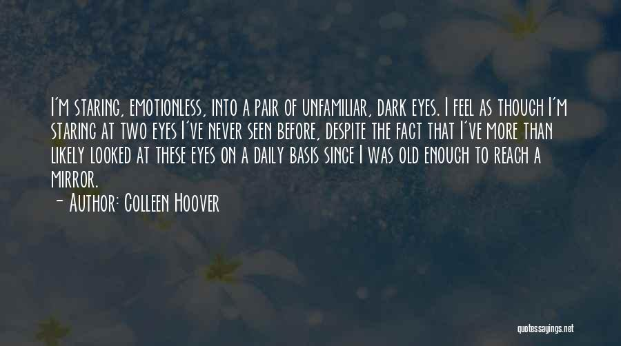Emotionless Quotes By Colleen Hoover