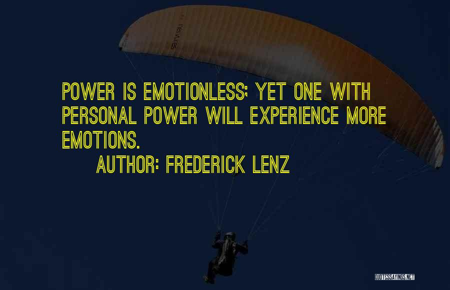 Emotionless Quotes By Frederick Lenz
