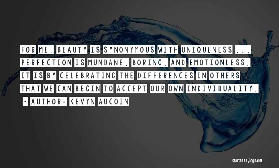 Emotionless Quotes By Kevyn Aucoin