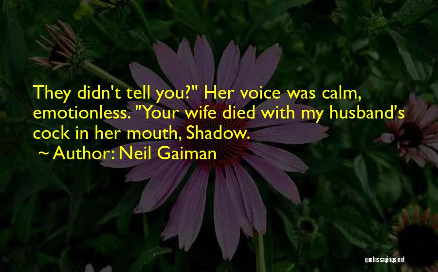 Emotionless Quotes By Neil Gaiman