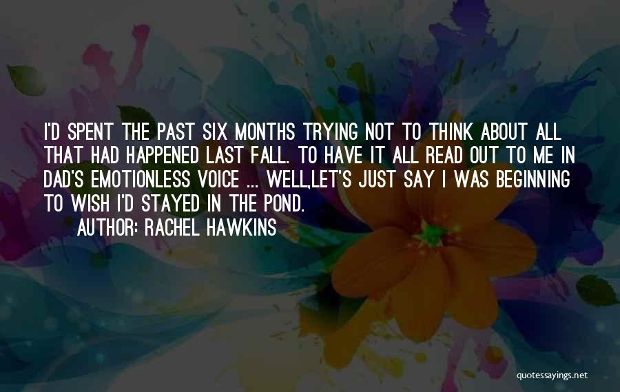 Emotionless Quotes By Rachel Hawkins