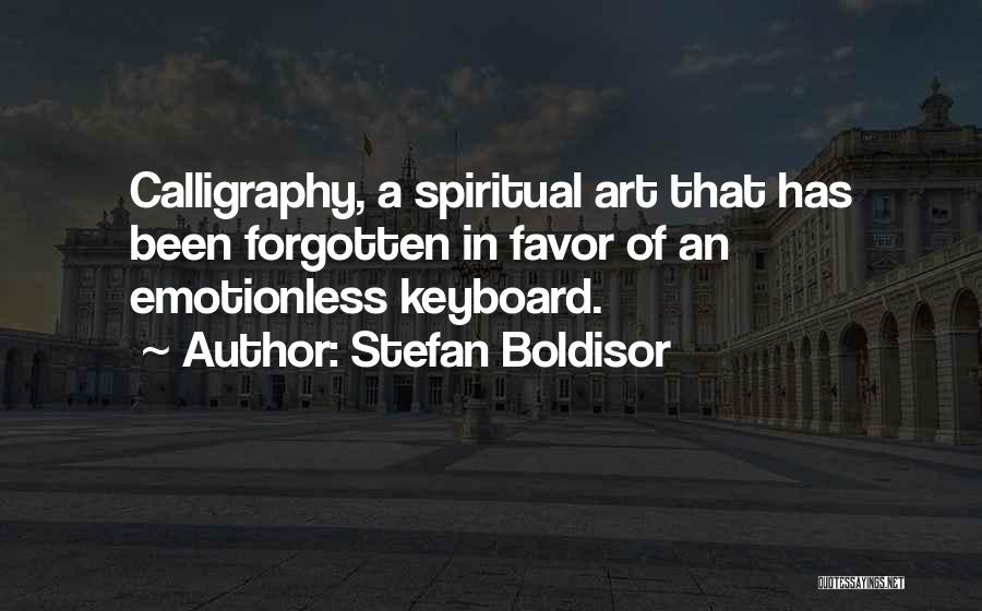 Emotionless Quotes By Stefan Boldisor