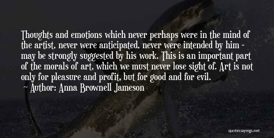 Emotions And Art Quotes By Anna Brownell Jameson