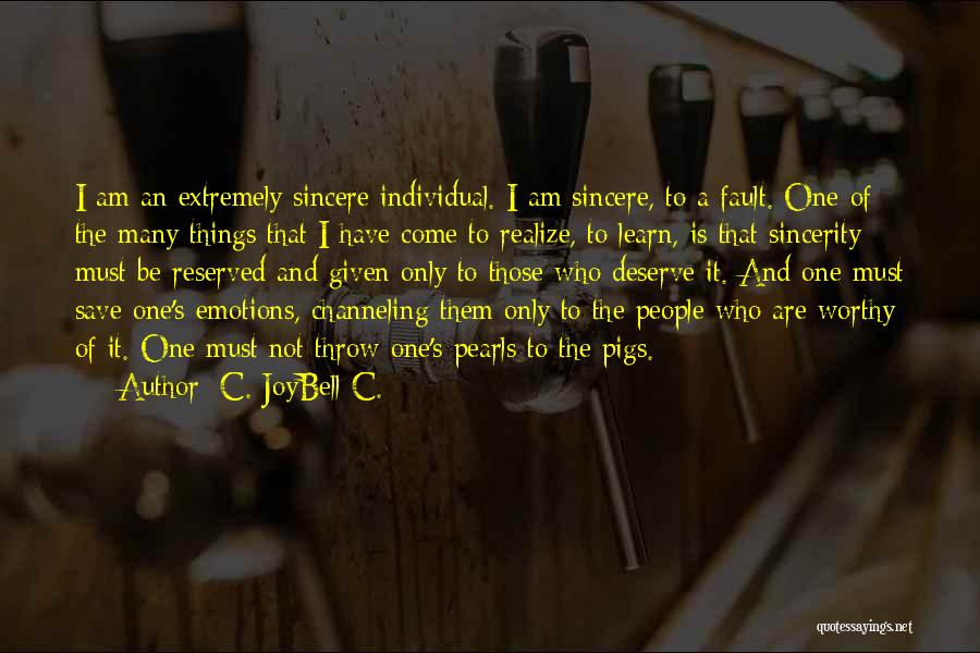 Emotions And Art Quotes By C. JoyBell C.