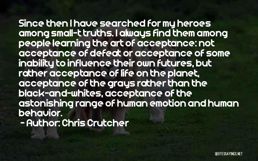 Emotions And Art Quotes By Chris Crutcher