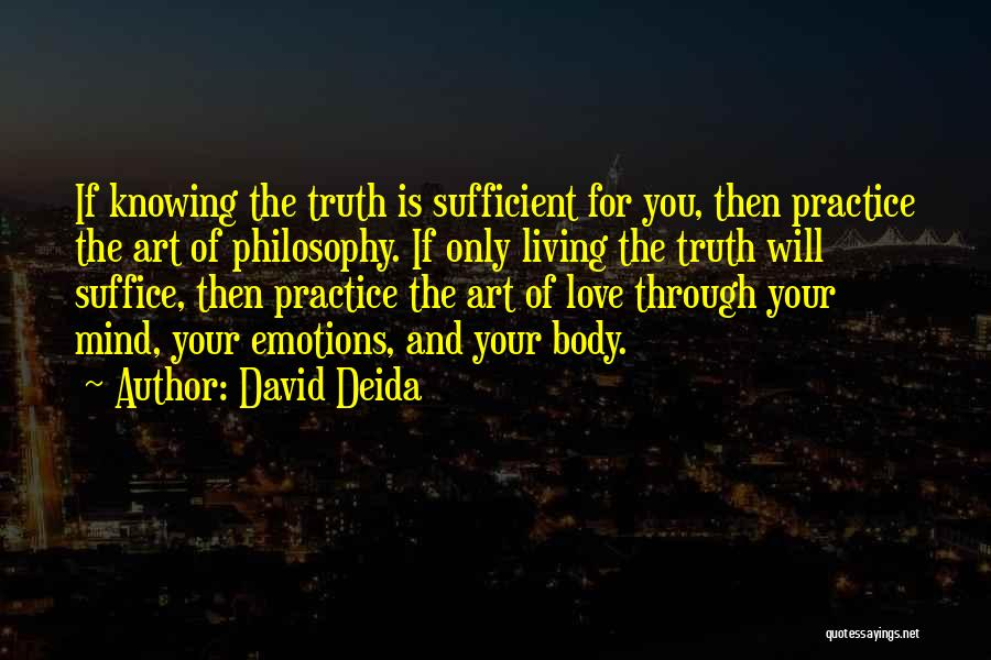 Emotions And Art Quotes By David Deida
