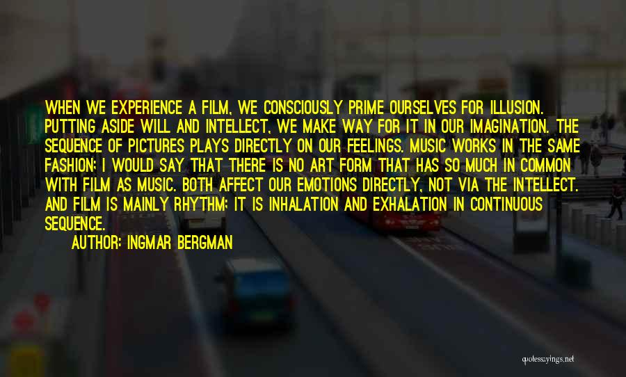 Emotions And Art Quotes By Ingmar Bergman