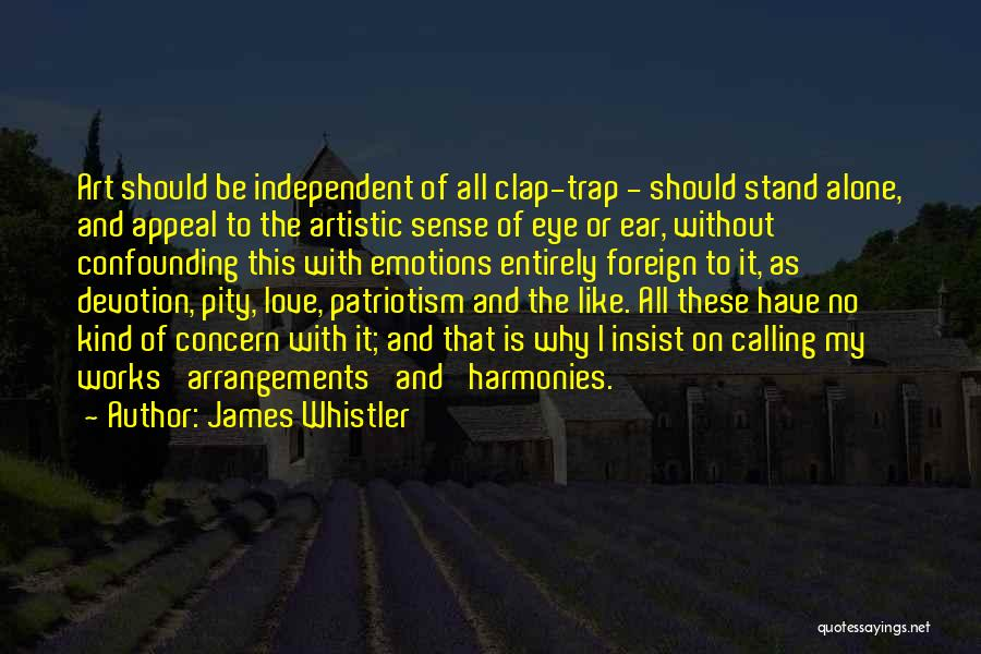 Emotions And Art Quotes By James Whistler