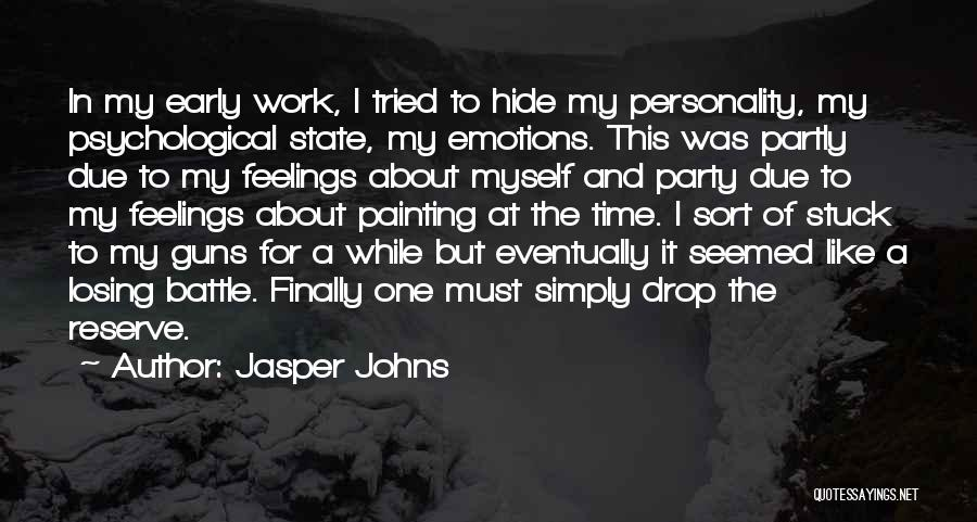 Emotions And Art Quotes By Jasper Johns