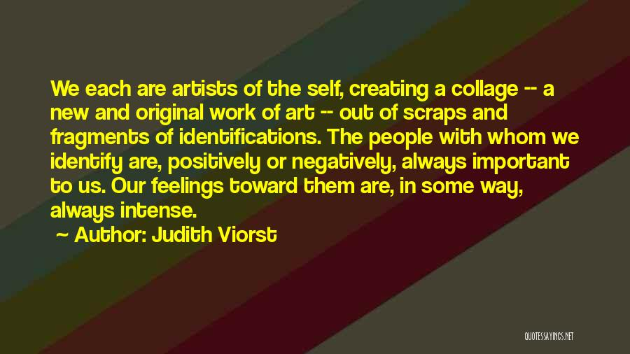 Emotions And Art Quotes By Judith Viorst