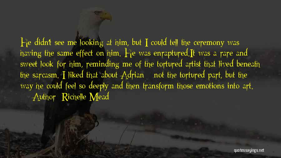 Emotions And Art Quotes By Richelle Mead