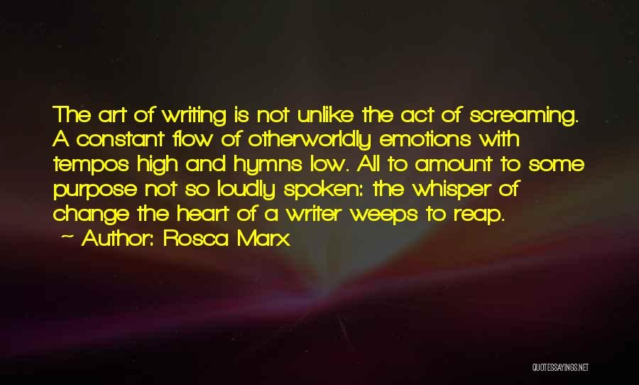 Emotions And Art Quotes By Rosca Marx