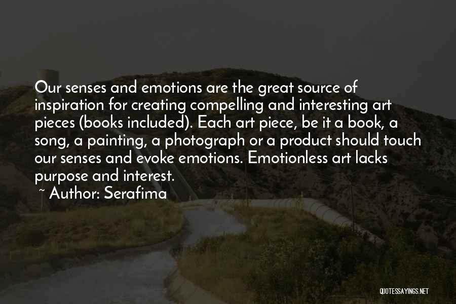 Emotions And Art Quotes By Serafima