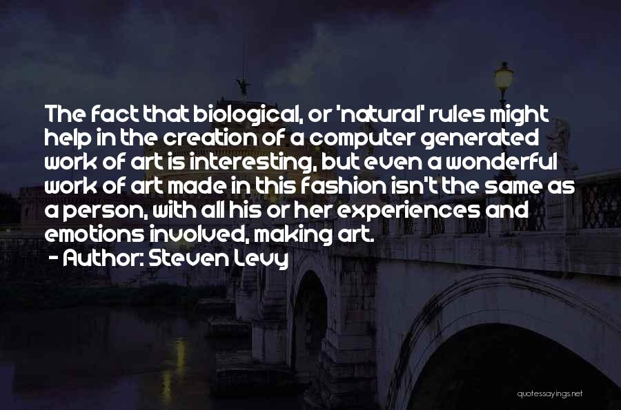 Emotions And Art Quotes By Steven Levy