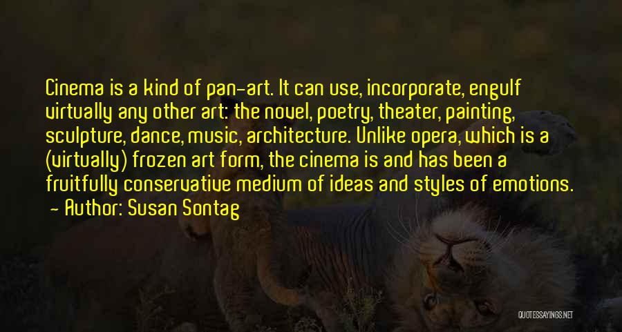 Emotions And Art Quotes By Susan Sontag