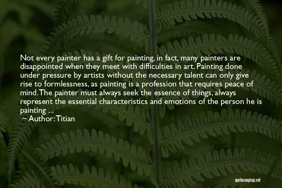 Emotions And Art Quotes By Titian