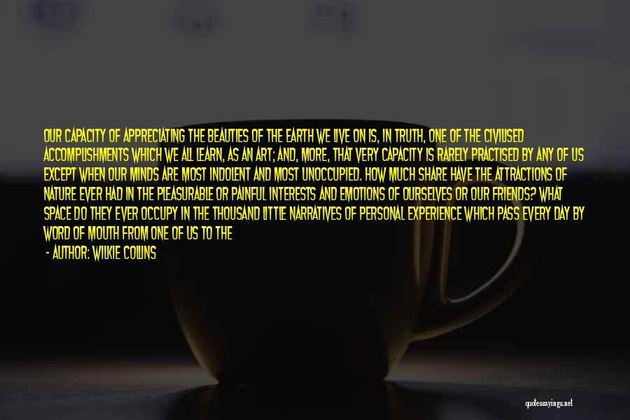Emotions And Art Quotes By Wilkie Collins
