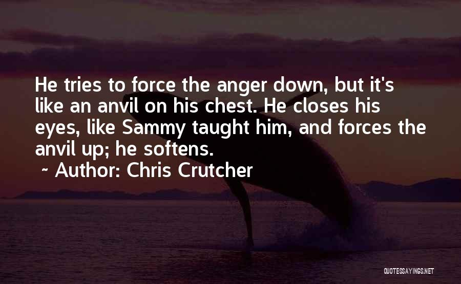 Emotions And Communication Quotes By Chris Crutcher