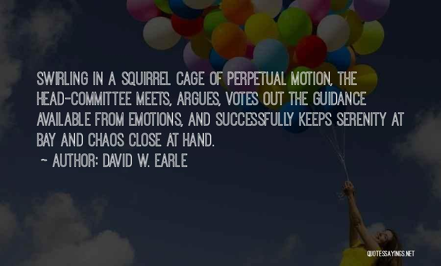 Emotions And Communication Quotes By David W. Earle