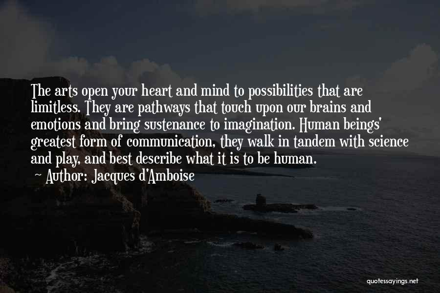 Emotions And Communication Quotes By Jacques D'Amboise
