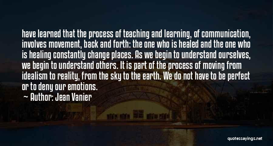 Emotions And Communication Quotes By Jean Vanier