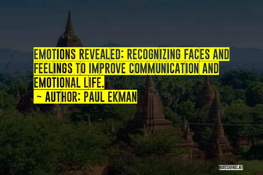 Emotions And Communication Quotes By Paul Ekman