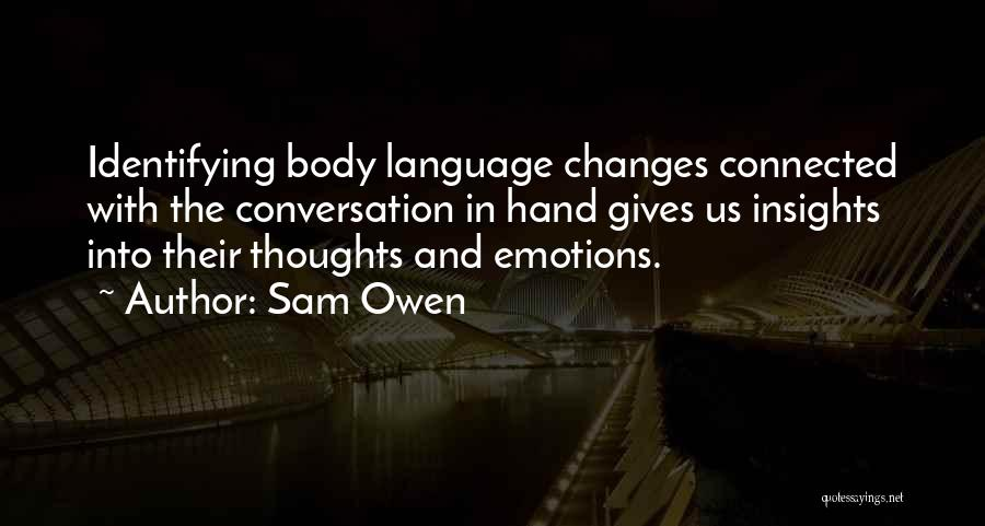Emotions And Communication Quotes By Sam Owen