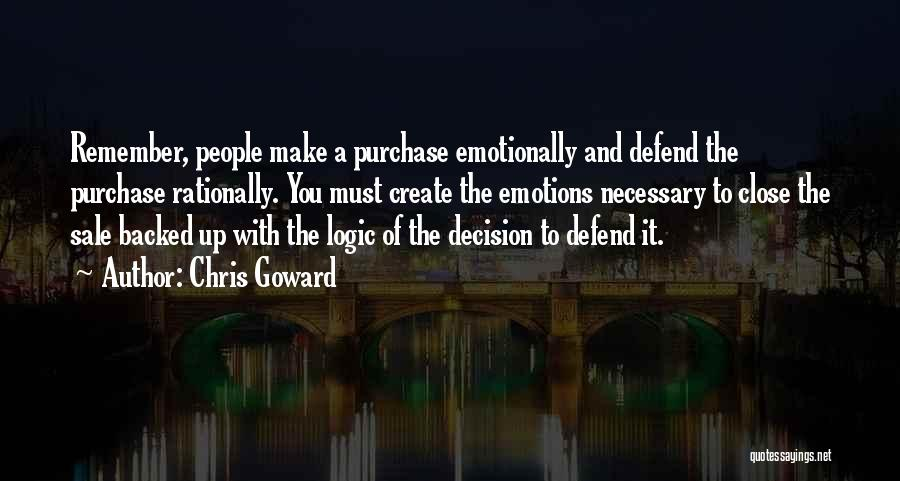 Emotions And Logic Quotes By Chris Goward
