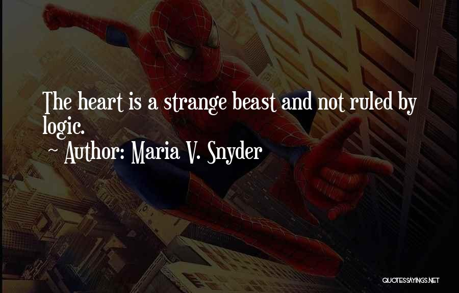 Emotions And Logic Quotes By Maria V. Snyder