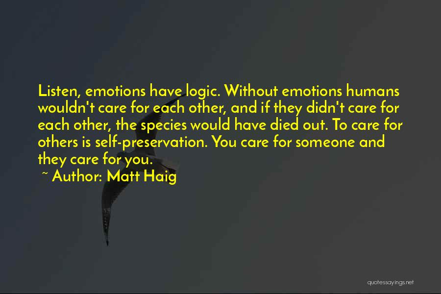 Emotions And Logic Quotes By Matt Haig