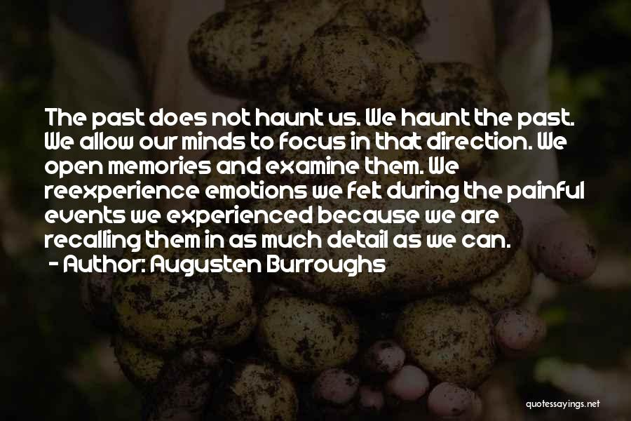 Emotions And Memories Quotes By Augusten Burroughs