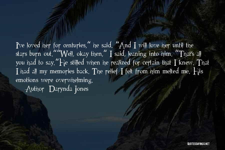 Emotions And Memories Quotes By Darynda Jones