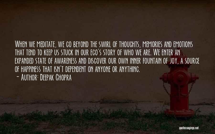 Emotions And Memories Quotes By Deepak Chopra