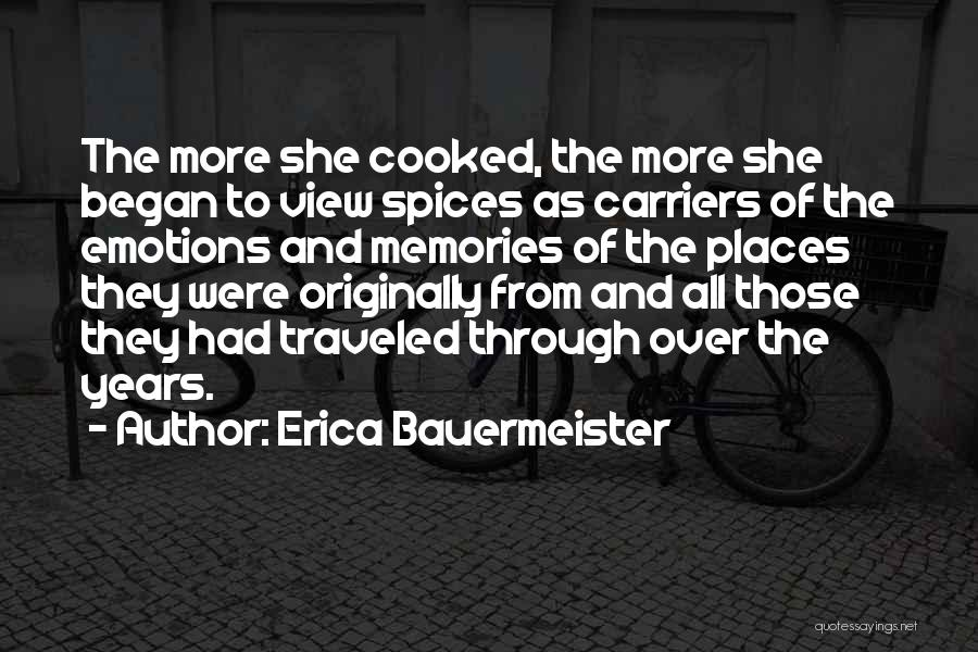 Emotions And Memories Quotes By Erica Bauermeister