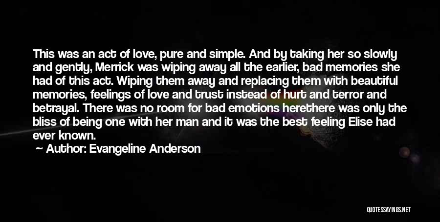 Emotions And Memories Quotes By Evangeline Anderson