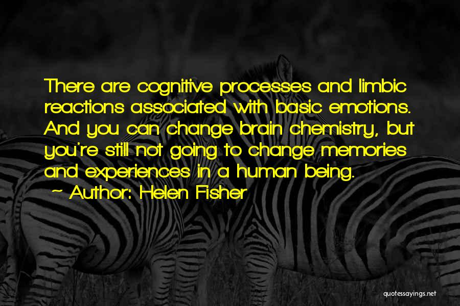 Emotions And Memories Quotes By Helen Fisher