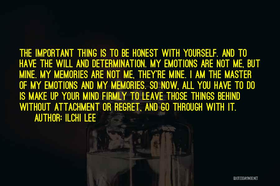 Emotions And Memories Quotes By Ilchi Lee
