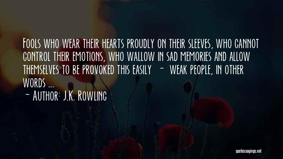 Emotions And Memories Quotes By J.K. Rowling