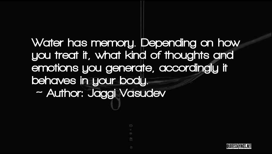 Emotions And Memories Quotes By Jaggi Vasudev