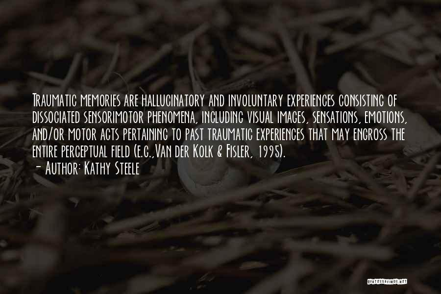 Emotions And Memories Quotes By Kathy Steele