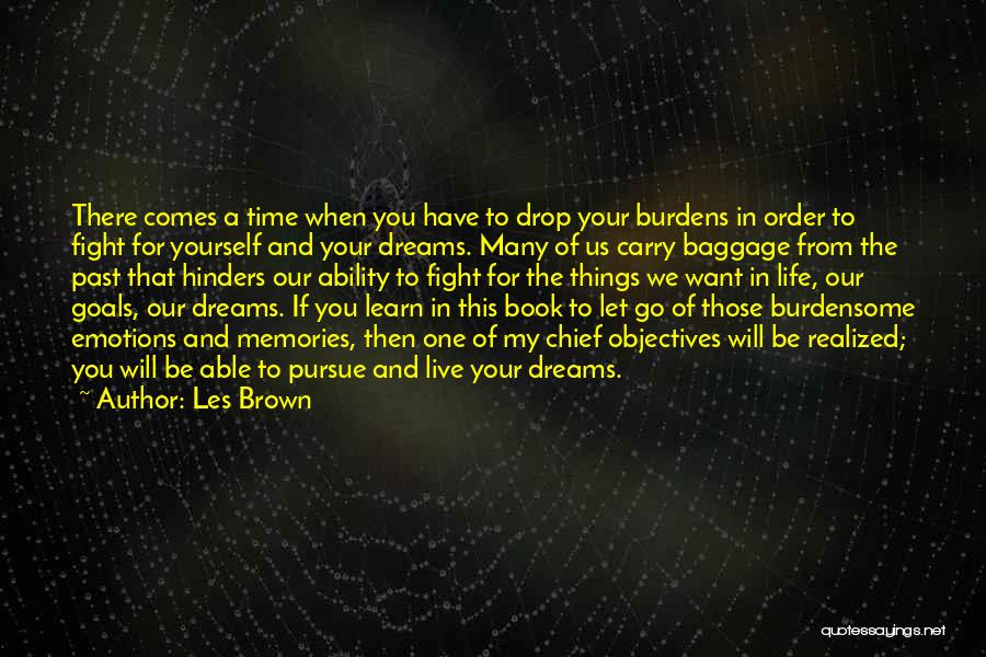 Emotions And Memories Quotes By Les Brown